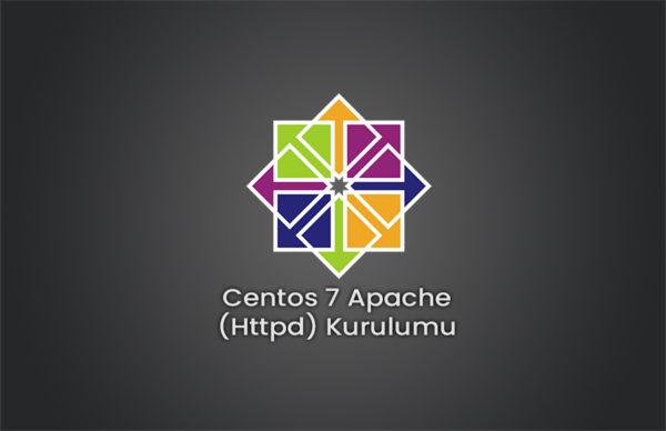 Centos 7 Apache (Httpd) Kurulumu