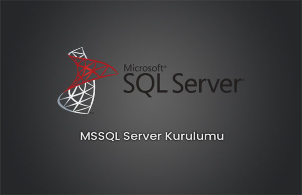 MSSQL Server 2014 Kurulumu