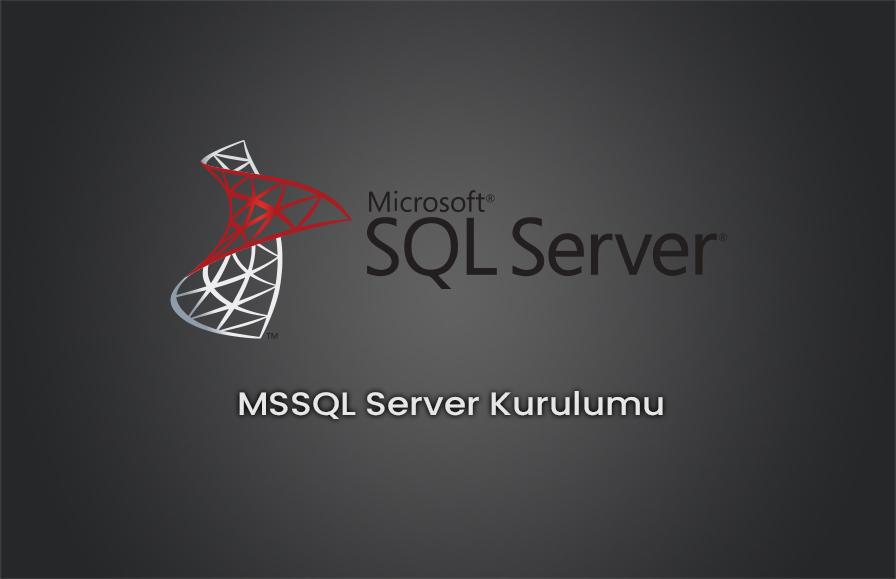 MSSQL Server 2014 Kurulumu