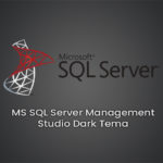 MSSQL Server Management Studio Dark Tema