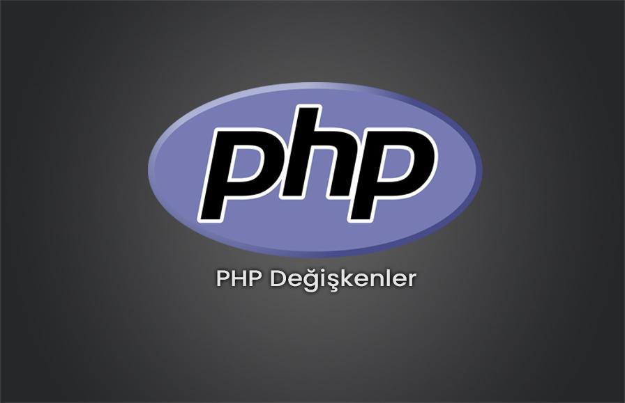 PHP Değişkenler