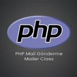 PHP Mail Gönderme – Mailer Class - Serdar Karaca
