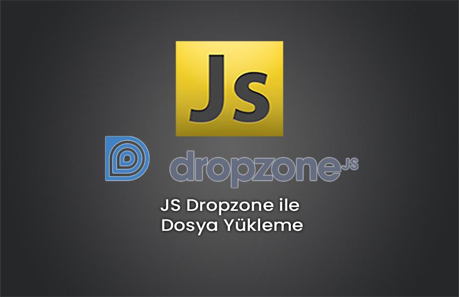 JS Dropzone ile Dosya Yükleme