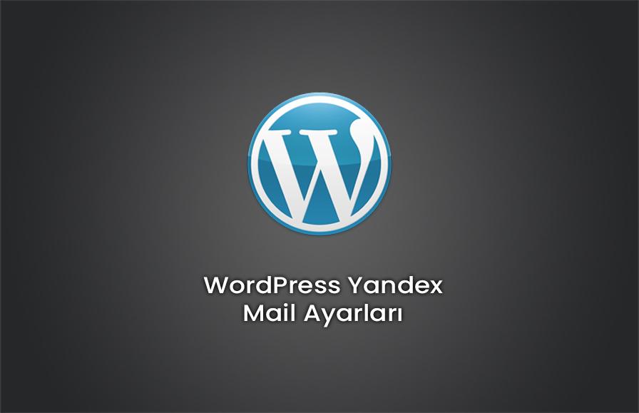 WordPress Yandex Mail Ayarları