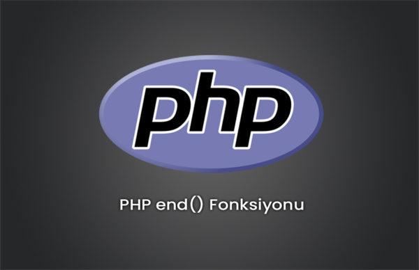PHP end() Fonksiyonu